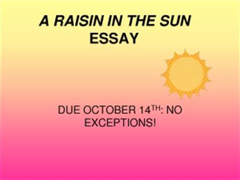 Dreams Deferred in Raisin in the Sun - Essay